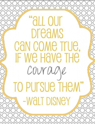 dreams come true disney quote