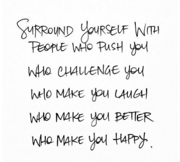 surround yourself with people who push you challenge you make your laugh make your better happy accountability partner friend challenge group beachbody 21 day fix
